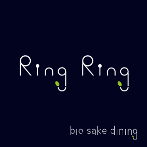 Ring Ring bio sake dining